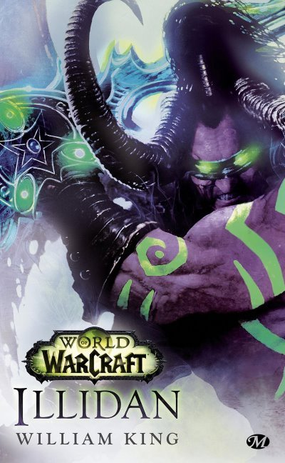 [Critique] World of Warcraft : Illidan – William King