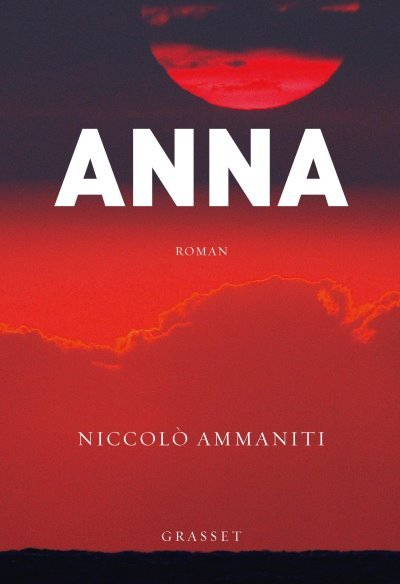 [Critique] Anna – Niccolo Ammaniti