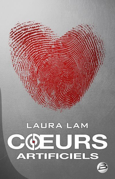 [Critique] Cœurs Artificiels – Laura Lam