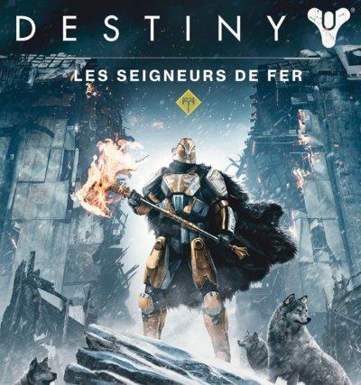 [News – Jeu vidéo] La sortie de Destiny : Les Seigneurs De Fer se rapproche…