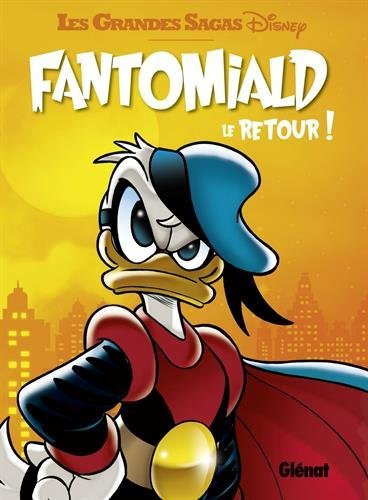 [Critique] Fantomiald, tome 2 : le retour ! — Disney (Collectif)