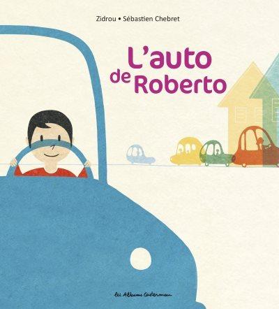 [Critique] L'auto de Roberto – Zidrou et Sébastien Chebret