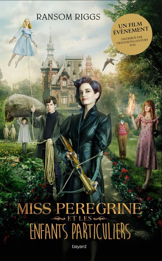 image couverture affiche film miss pérégrine et les enfants particuliers tome 1 ransom riggs bayard jeunesse