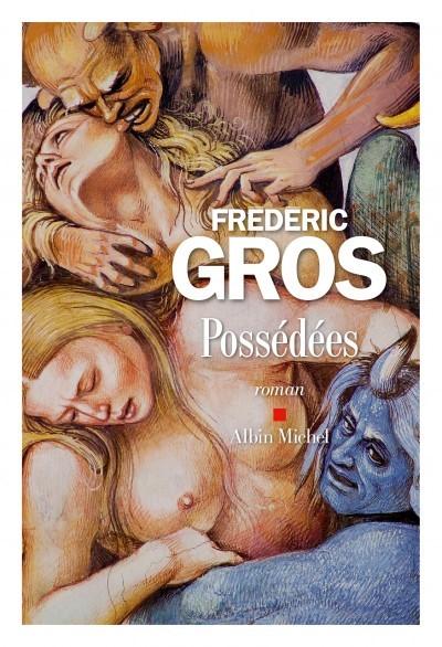 [Critique] Possédées – Frédéric Gros