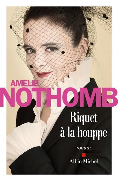 image couverture riquet à la houppe amélie nothomb albin michel