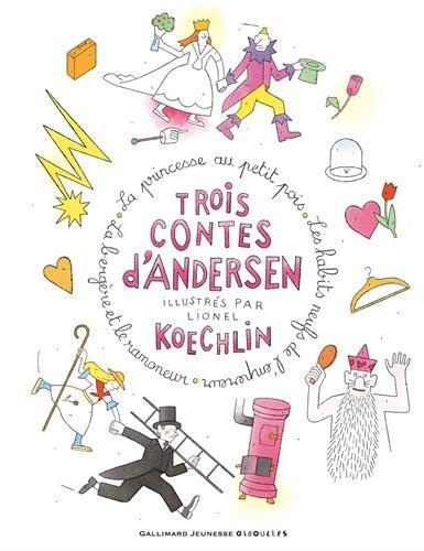 image couverture trois contes d'andersen illustrés par lionel koechlin gallimard jeunesse