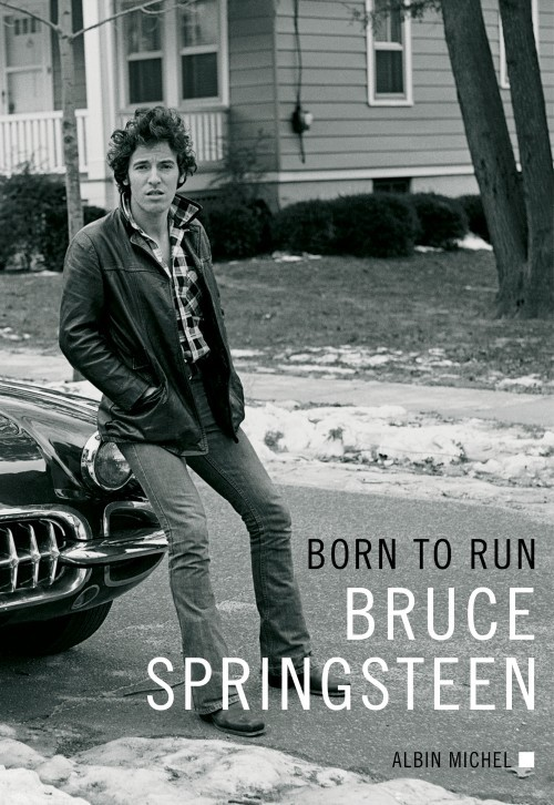 image couverture livre born to run bruce springsteen éditions albin michel