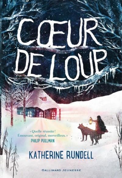 Coeur De Loup - Katherine Rundell 2016
