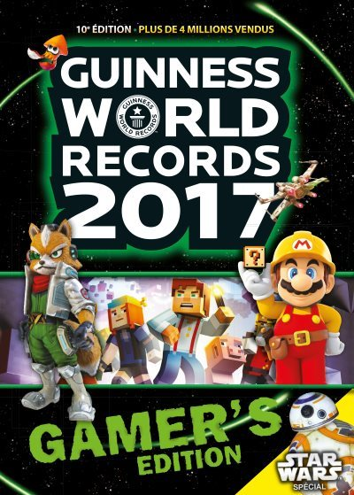 [Critique] Guinness World Records 2017 Gamer's Edition – Collectif