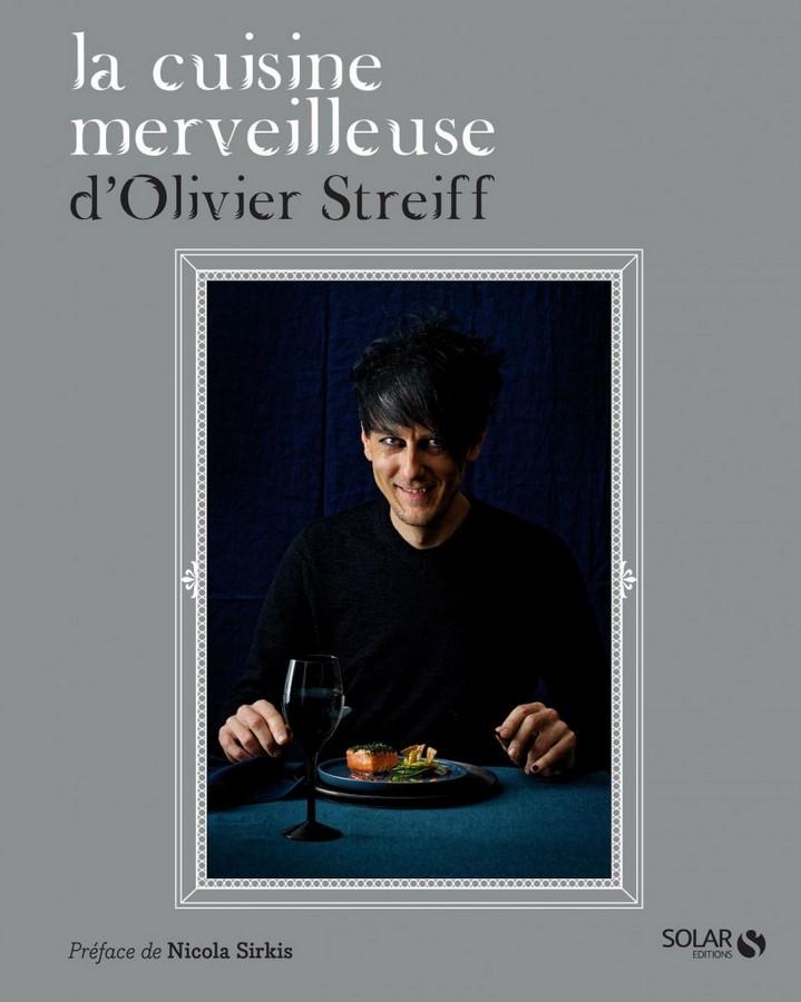 image couverture la cuisine merveilleuse d'olivier streiff éditions solar