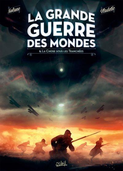 [Critique] La Grande Guerre Des Mondes T1 – Nolane et Vladetic