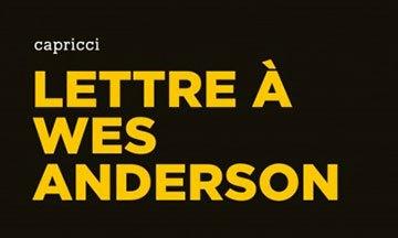 image gros plan couverture lettre à wes anderson marc cerisuelo éditions capricci