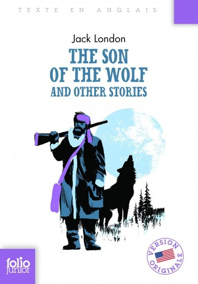 image couverture the son of the wolf and other stories jack london gallimard jeunesse