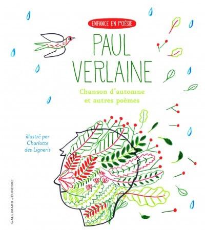image couverture chanson d'automne et autres poèmes paul verlaine charlotte des ligneris gallimard jeunesse