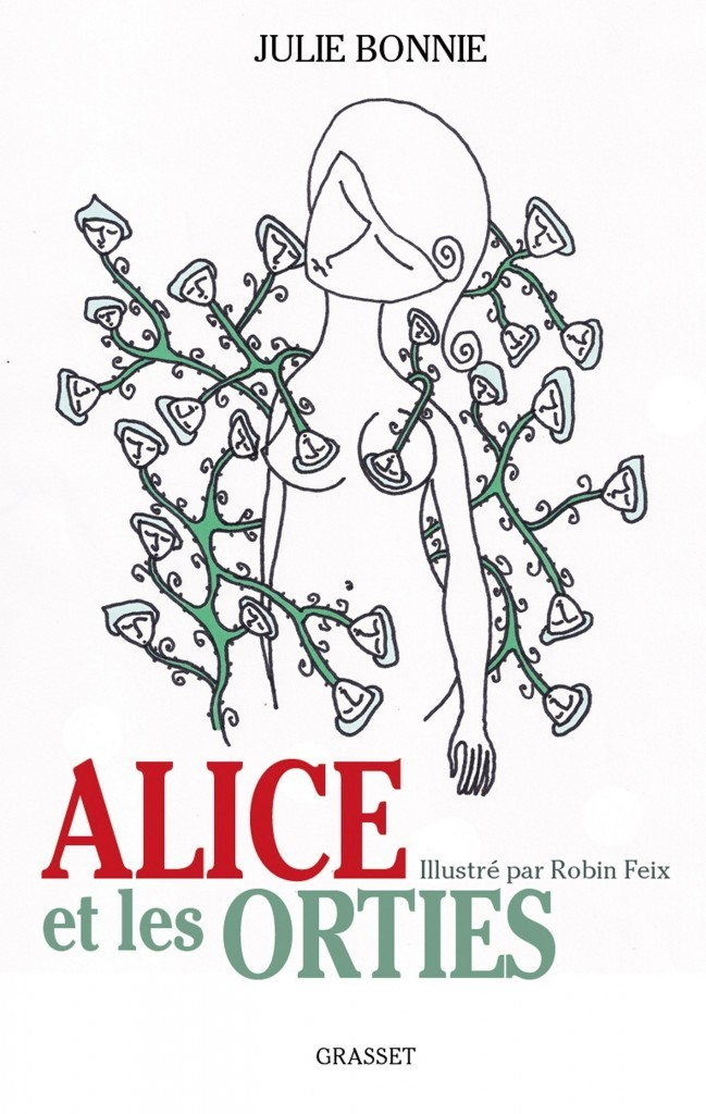 image couverture alice et les orties julie bonnie robin feix grasset