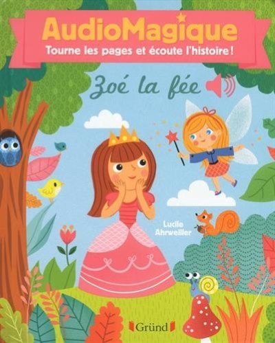 [Critique] Audiomagique : Zoé la Fée – Bénédicte Rivière et Lucie Ahrweiller