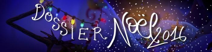 [Dossier] Noël 2016 : Suivez le guide !