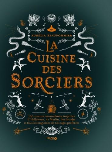 image couverture la cuisine des sorciers éditions solar