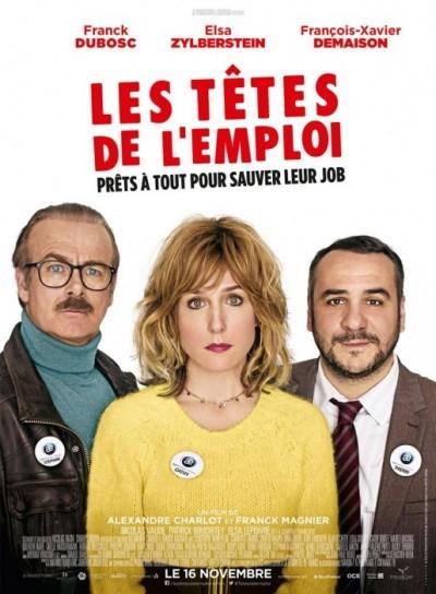 [News – Cinéma] Bande annonce de «Les Têtes de l'Emploi» de Alexandre Charlot et Franck Magnier, sortie le 16 Novembre.