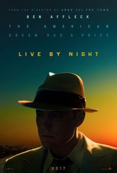 [News – Cinéma] Nouvelle bande annonce de  «Live by Night» de Ben Affleck, sortie le 18 Janvier  2017