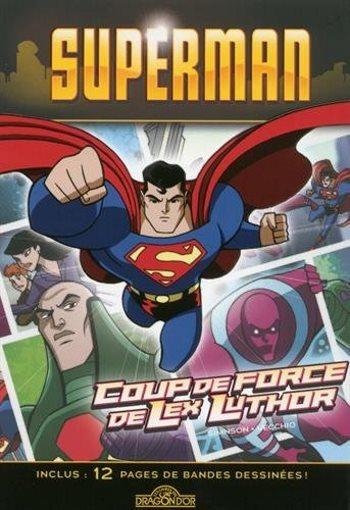 image coup de force de lex luthor superman