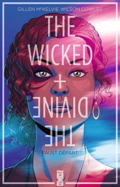 image couverture the wicked and the divine tome 1 faust détour gillen mckelvie éditions glénat