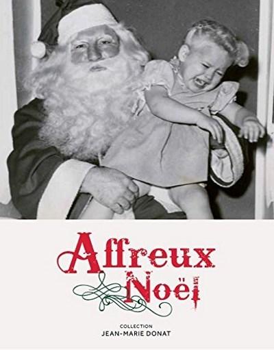 [Critique] Affreux Noël – Jean-Marie Donat