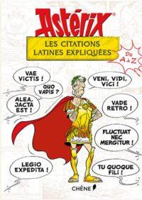 image couverture astérix les citations latines expliquées éditions du chêne