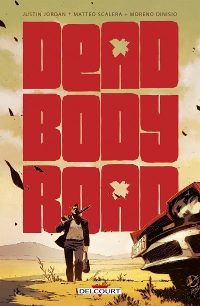 [Critique] Dead Body Road – Justin Jordan et Matteo Scalera