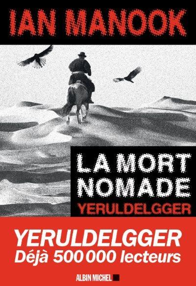 [Critique] La Mort Nomade – Ian Manook