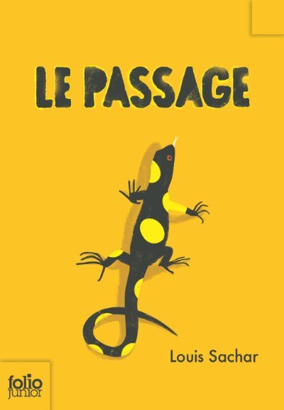 [Critique] Le Passage – Louis Sachar