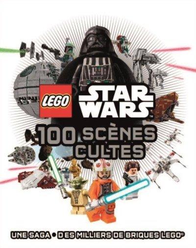 [Critique] LEGO Star Wars : 100 scènes cultes – Daniel Lipkowitz