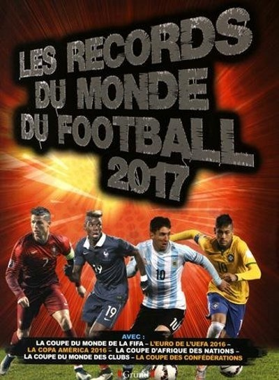 [Critique] Les Records Du Monde Du Football 2017 – Keir Radnedge