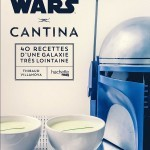image couverture gastronogeek star wars cantina thibaud villanova hachette pratique