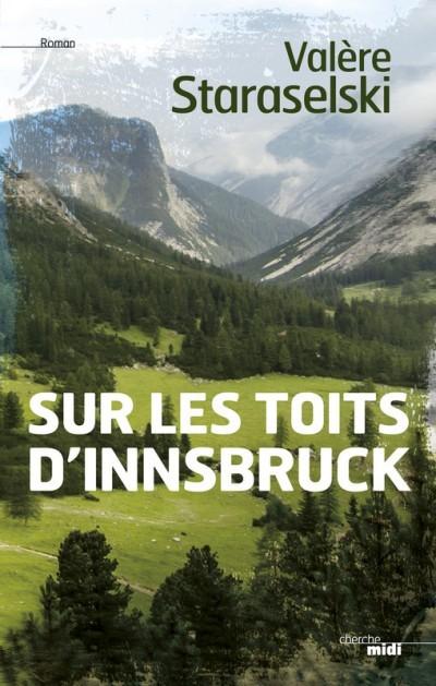 image couverture sur les toits d'innsbruck valère staraselski éditions le cherche midi