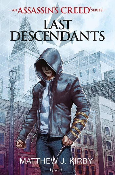 [Critique] Assassin's Creed : Last Descendants – Matthew J. Kirby