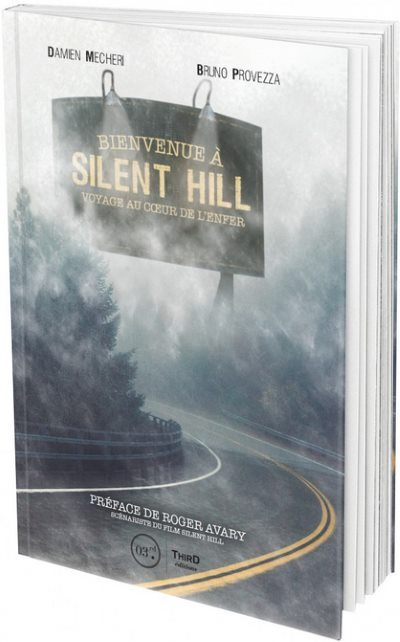 [Critique] Bienvenue à Silent Hill – Damien Mecheri, Bruno Provezza