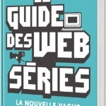 image guide des webseries nouvelle vague