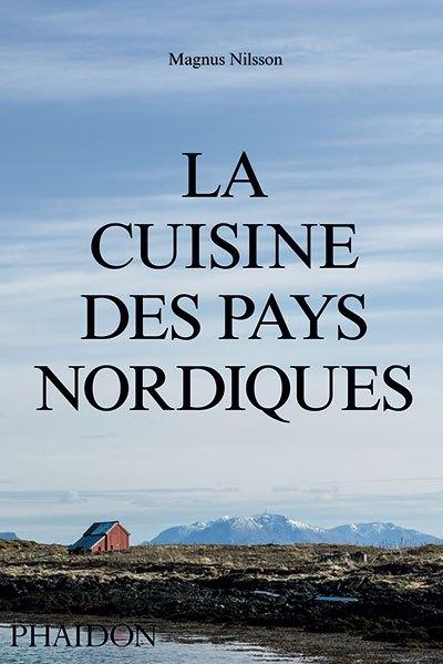image couverture la cuisine des pays nordiques magnus nilsson éditions phaidon