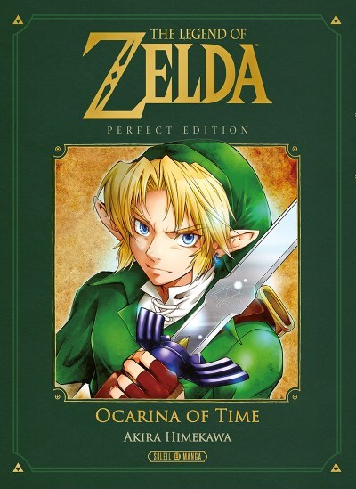 [Critique] The Legend Of Zelda : Ocarina Of Time Perfect Edition – Akira Himekawa