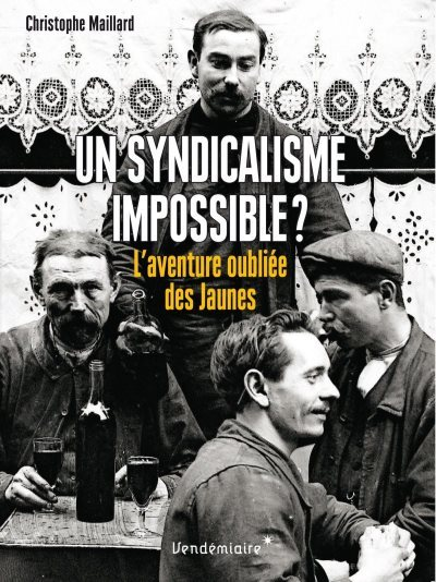 [Critique] Un syndicalisme impossible ? – Christophe Maillard