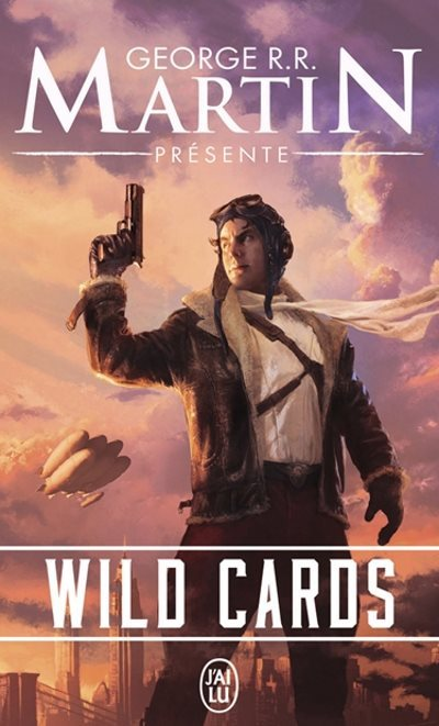 [Critique] Wild Cards T1 – Collectif