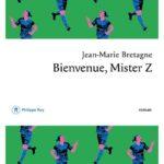 image couverture bienvenue mister z jean-marie bretagne éditions philippe rey