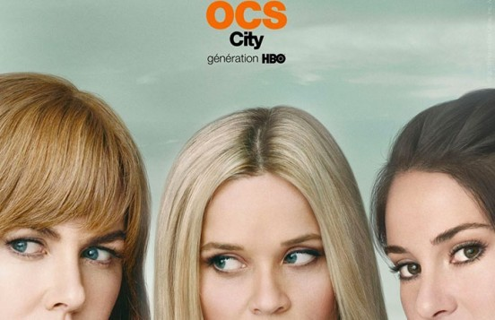 image affiche ocs city big little lies nicole kidman reese witherspoon shailene woodley