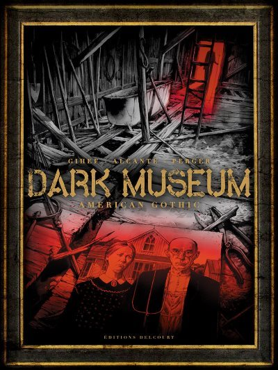 image american gothic dark museum tome 1