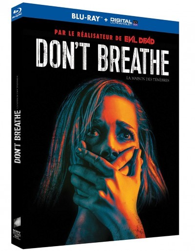[Test – Blu-Ray] Don't Breathe : La maison des ténèbres — Fede Alvarez