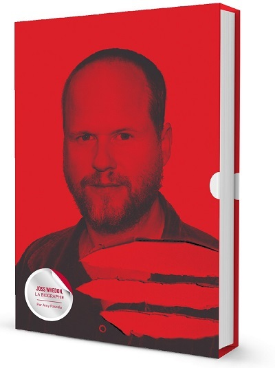 [Critique] Joss Whedon : la biographie – Amy Pascale