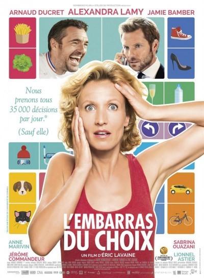 [News – Cinéma] Bande-annonce de «L'embarras du choix» d'Eric Lavaine, sortie le 15 Mars.