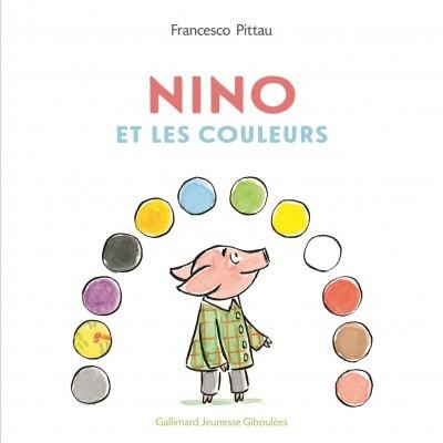 [Critique] Nino et les couleurs – Francesco Pittau