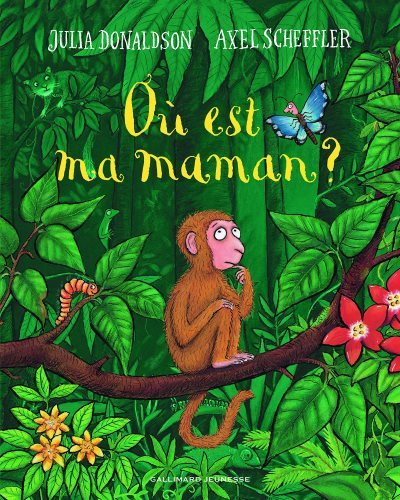 [critique] Où est ma maman ?  – Julia Donaldson, Axel Scheffler